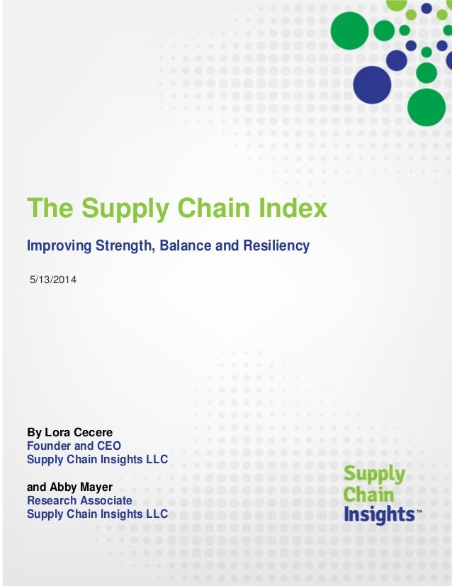 The Supply Chain Index - Improving Strength, Balance and Resiliency - 13 MAY 2014