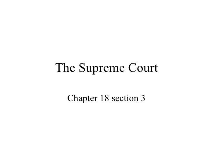 The Supreme Court Ch 18 Sec 3