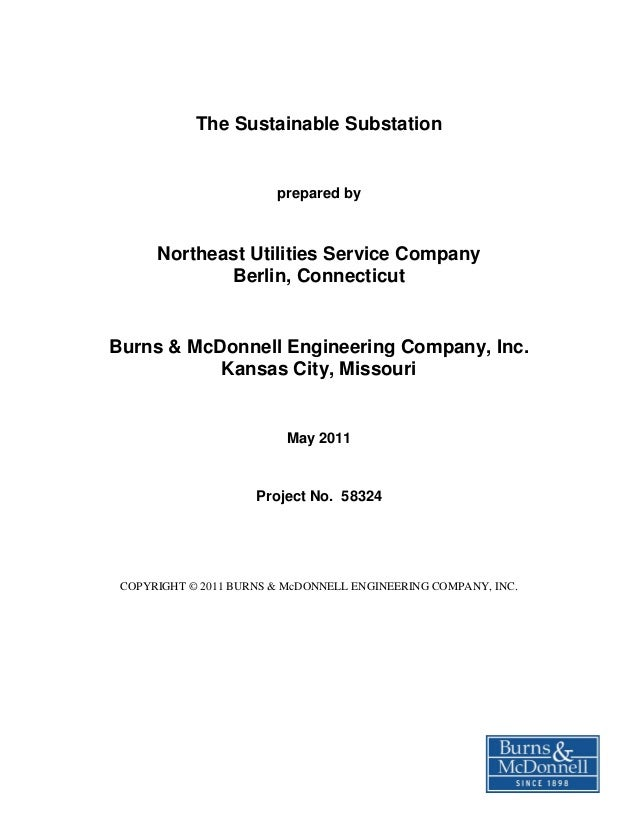 The Sustainable Substation                        prepared by      Northeast Utilities Service Company             Berlin,...
