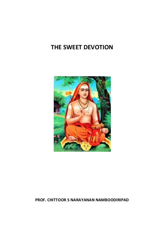 THE SWEET DEVOTIONPROF. CHITTOOR S NARAYANAN NAMBOODIRIPAD