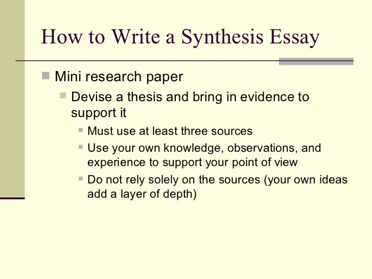 writing a synthesis essay for english Ap® english language and composition 2013 scoring ap® english language and composition 2013 scoring student's own argument in the synthesis essay.
