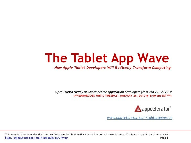 The Tablet App Wave                                          How Apple Tablet Developers Will Radically Transform Computin...