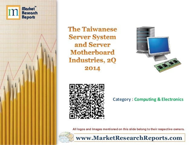 The Taiwanese Server System and Server Motherboard Industries, 2Q 2014