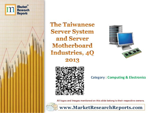 The Taiwanese Server System and Server Motherboard Industries 4Q- 2013
