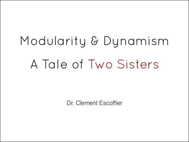 Modularity & Dynamism 