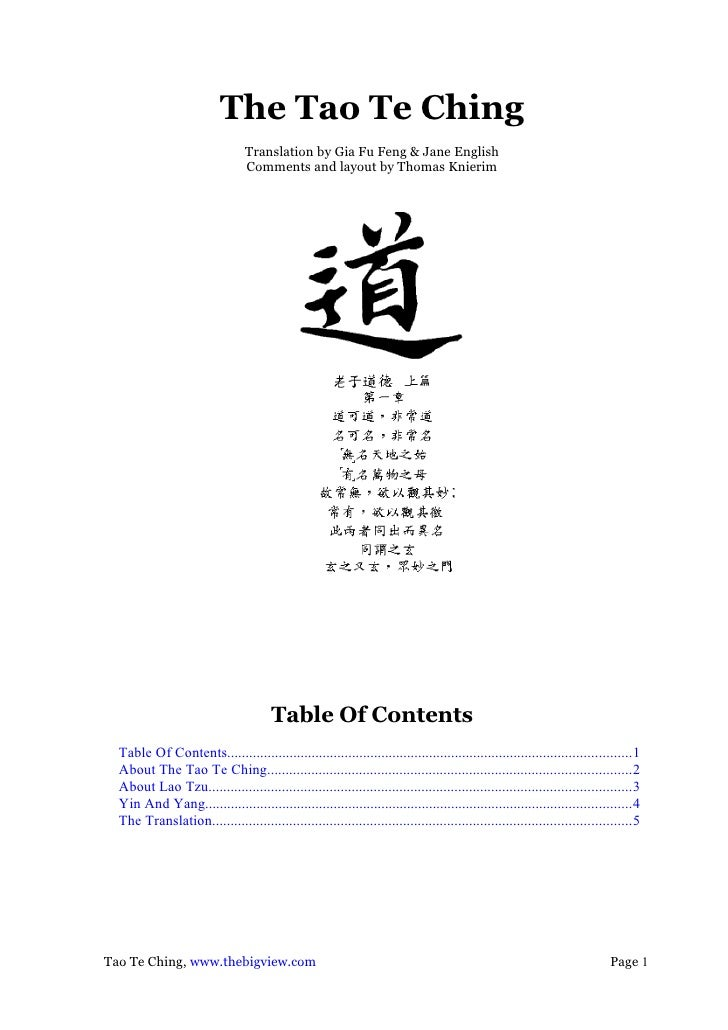 The Tao Te Ching                                 Translation by Gia Fu Feng & Jane English                                ...