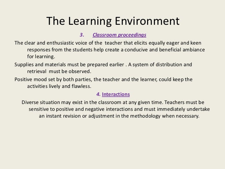learning environments essay Environmental factors of learning: the influence of environment begins since the time of the conception of the child in the womb of the mother foetus in the womb is influenced by mother's mental.