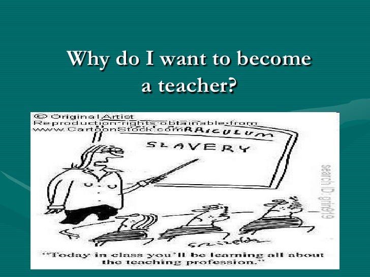 Essay on becoming a teacher