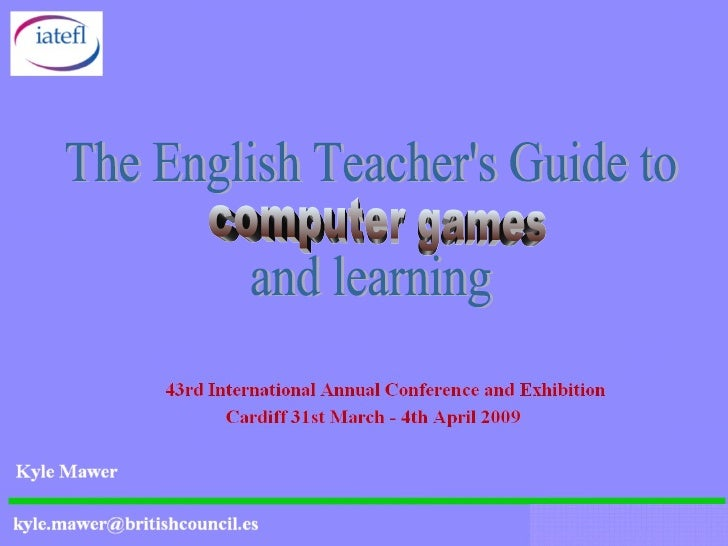 The English Teacher's Guide to and learning computer games