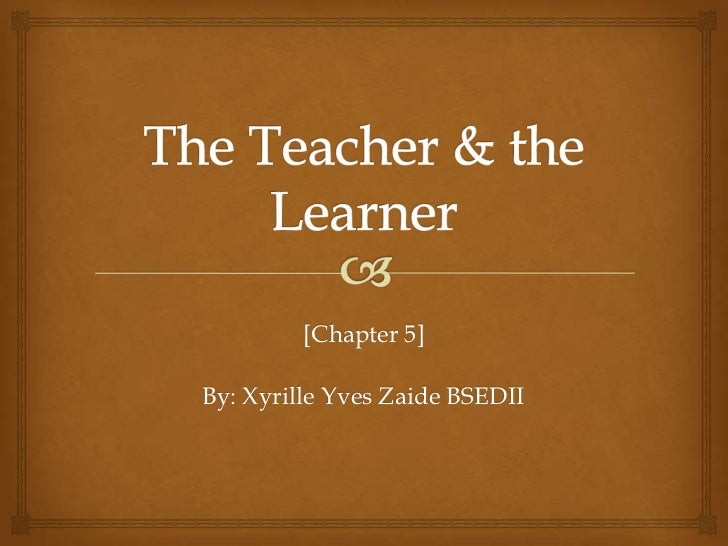[Chapter 5]By: Xyrille Yves Zaide BSEDII