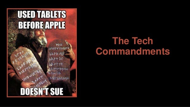 The Tech Commandments