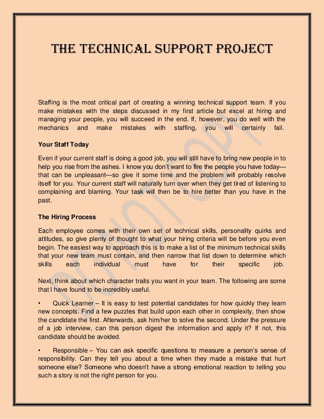 The Technical Support ProjectStaffing is the most critical part of creating a winning technical support team. If youmake m...