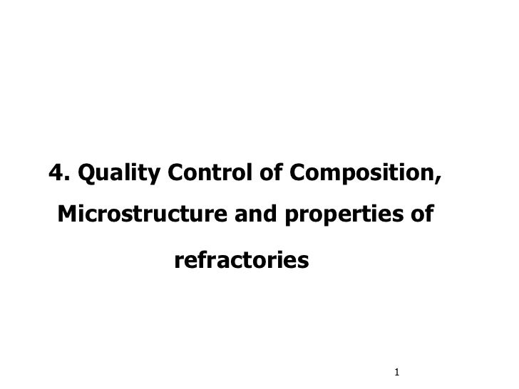 4. Quality Control of Composition, Microstructure and properties of refractories