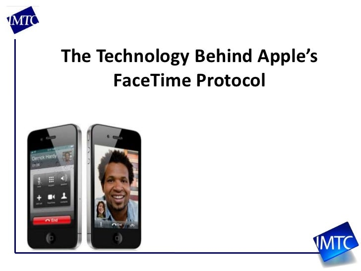 The Technology Behind Apple's FaceTime Protocol<br />
