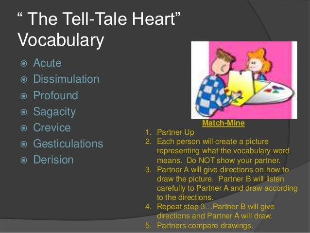 a tell tale heart analysis The tell-tale heart is a short story by american writer edgar allan poe, first published in 1843 it is relayed by an unnamed narrator who endeavors to convince the reader of his sanity while.