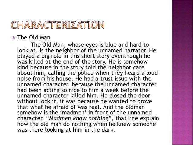 character analysis essay on the tell tale heart The analysis of a short story titled the tell tale heart.