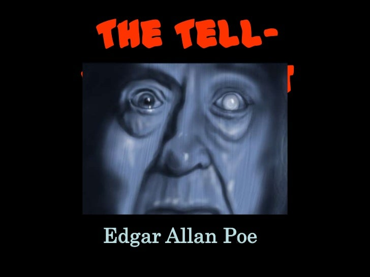 the tell tale heart by edgar allan poe analysis essay