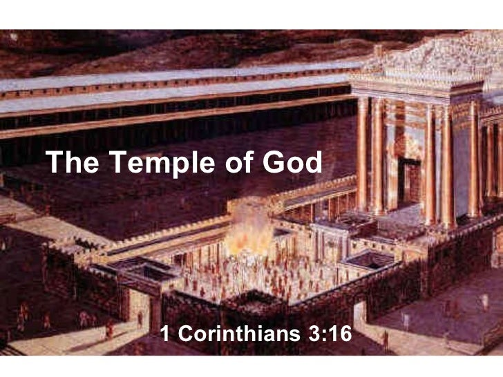 The Temple of God 1 Corinthians 3:16
