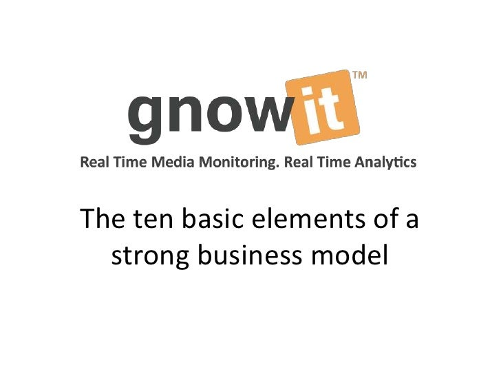 The ten basic elements of a  strong business model