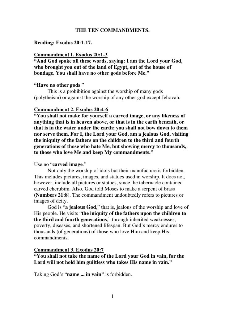 "THE TEN COMMANDMENTS.<br />Reading: Exodus 20:1-17.<br />Commandment I. Exodus 20:1-3 <br />""And God spoke all these words..."