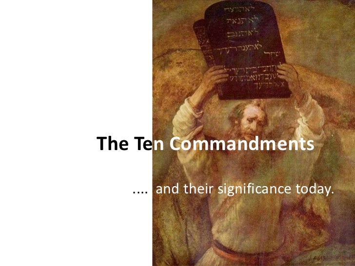 The ten commandments - Their significance today