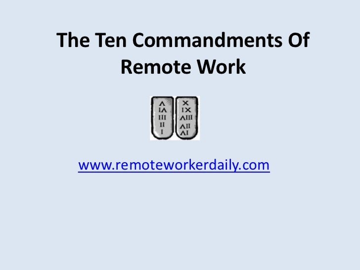 The Ten Commandments of Remote Work