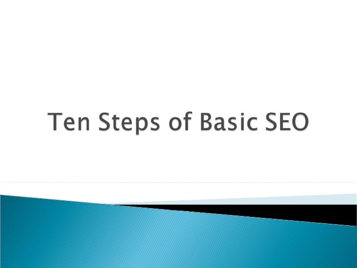 The Ten Steps Of Seo