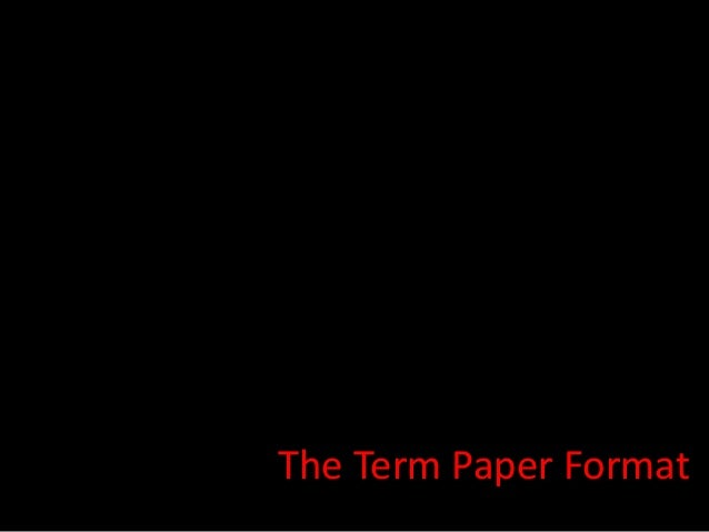 The Term Paper Format