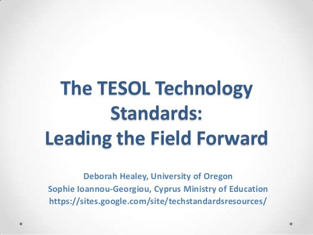 The TESOL Technology Standards FLiT 2013