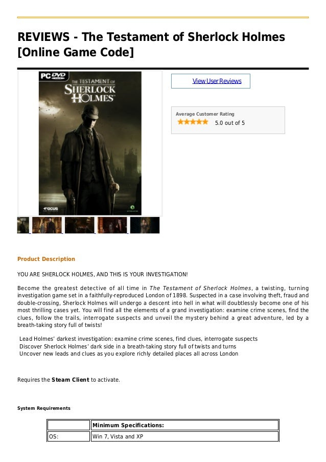 REVIEWS - The Testament of Sherlock Holmes[Online Game Code]ViewUserReviewsAverage Customer Rating5.0 out of 5Product Desc...