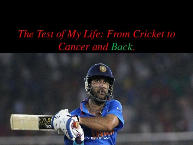 The test of my life   yuvi