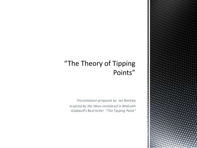 The theory of tipping points