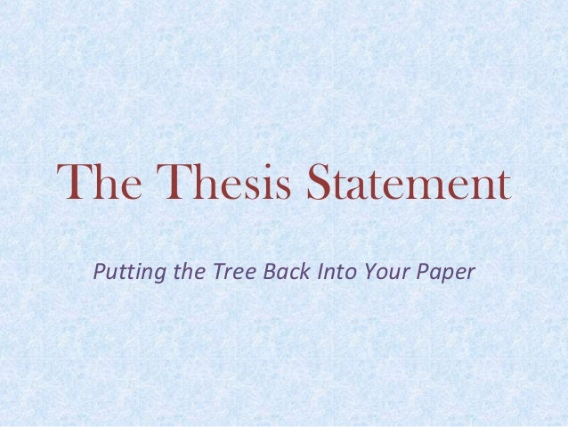 Coming Up With A Thesis Statement
