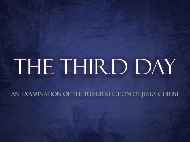 The Third Day - The Death Of Jesus (Part 2)