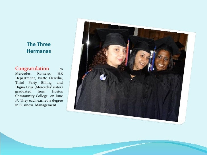 The Three       HermanasCongratulation              toMercedes       Romero,     HRDepartment, Ivette Heredia,Third Party ...