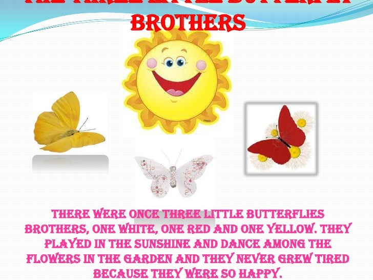 The three little butterfly brothers