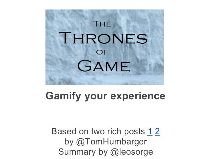 Gamify your experience Based on two rich posts 1 2   by @TomHumbarger  Summary by @leosorge