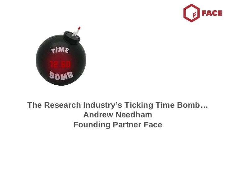 The Research Industry's Ticking Time Bomb…Andrew Needham Founding Partner Face