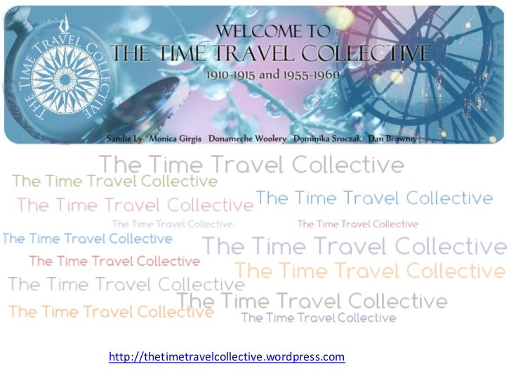 http://thetimetravelcollective.wordpress.com