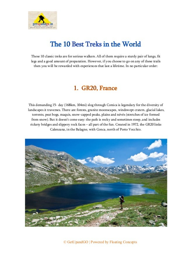© GetUpandGO | Powered by Floating Concepts The 10 Best Treks in the World These 10 classic treks are for serious walkers....