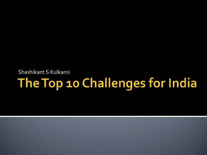 The Top 10 Challenges For India