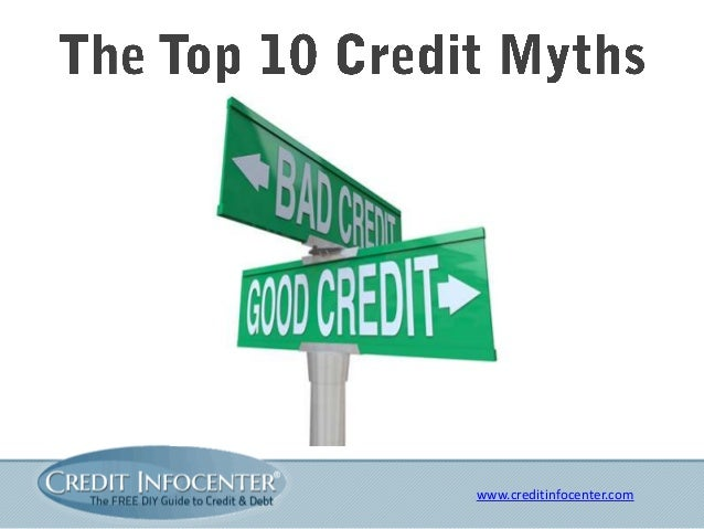 The Top 10 Credit Score Myths