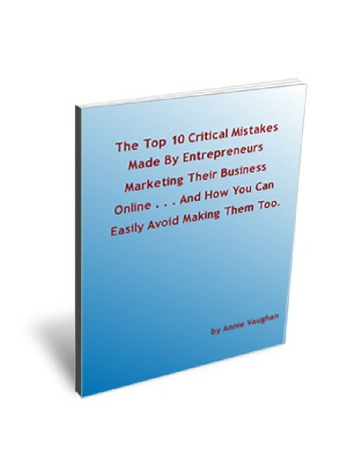 The top 10 critical mistakes made by entrepreneurs