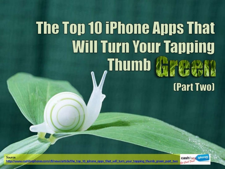 The Top 10 iPhone Apps That Will Turn Your Tapping Thumb Green (Part Two)