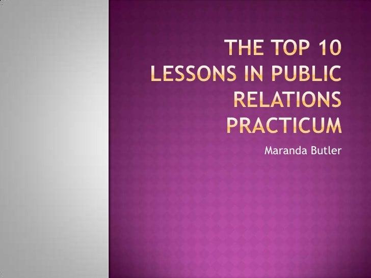 The Top 10  Lessons In Public Relations Practicum