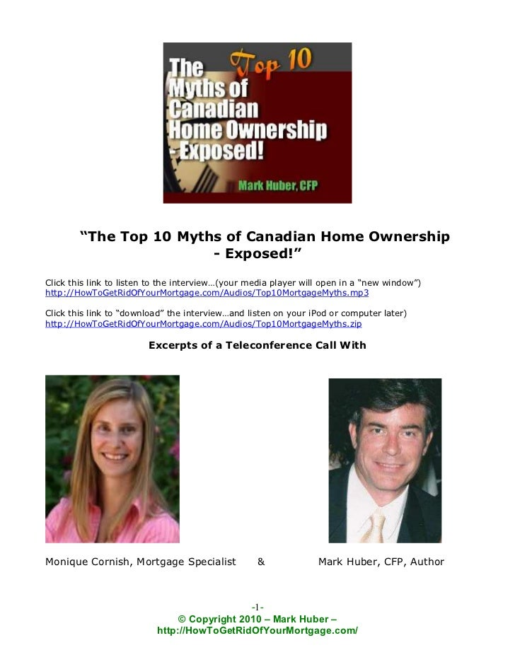 """""""The Top 10 Myths of Canadian Home Ownership                        - Exposed!""""Click this link to listen to the interview…..."""