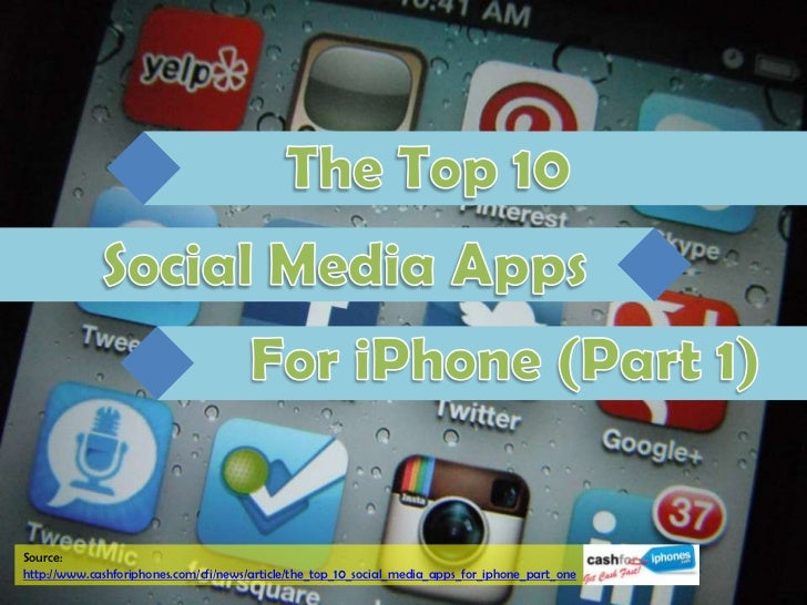 Source:http://www.cashforiphones.com/cfi/news/article/the_top_10_social_media_apps_for_iphone_part_one