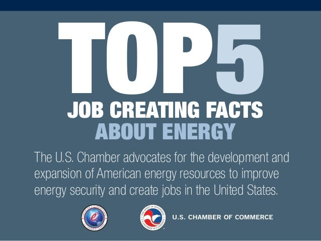 The U.S. Chamber advocates for the development and expansion of American energy resources to improve energy security and c...