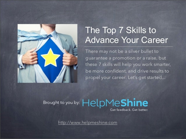 The Top 7 Skills to                     Advance Your Career                     There may not be a silver bullet to       ...