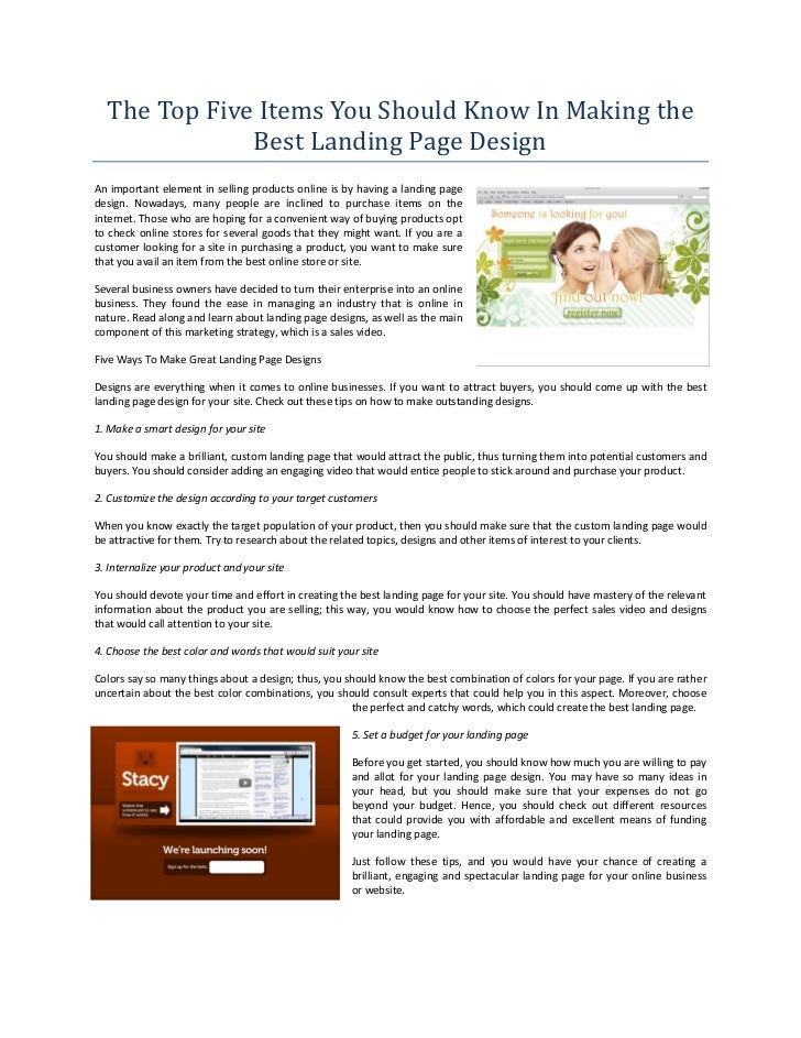 The Top Five Items You Should Know In Making the              Best Landing Page DesignAn important element in selling prod...